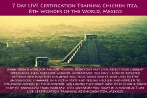 Past Life Regression Certification Training Mexico, Chichen Itza @ Chichen Itza Resort Hotel, Yucatan, Mexico | Chichén Itzá | Yucatán | Mexico
